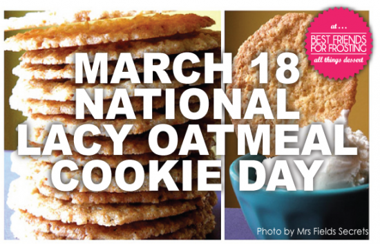 National Lacy Oatmeal Cookie Day Best Friends For Frosting
