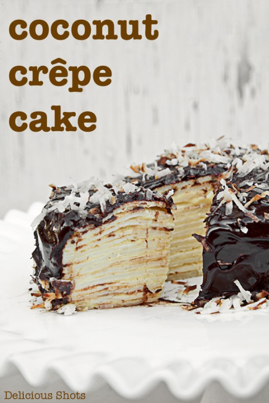 ... crepe but after seeing this coconut crepe cake from delicious shots it